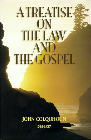 Treatise on Law and Gospel: Colquhoun, John