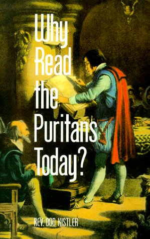9781573580953: Why Read the Puritans Today?