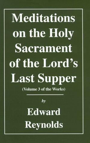 9781573581004: Meditations on the Lord's Last Supper (Volume 3 of the Works)