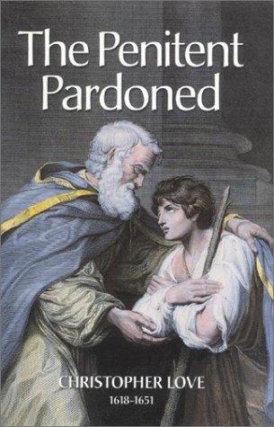 9781573581257: The Penitent Pardoned (Puritan Writings)