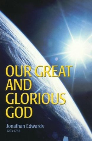 9781573581530: Our Great and Glorious God