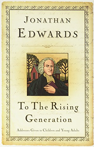9781573581684: TO THE RISING GENERATION HB