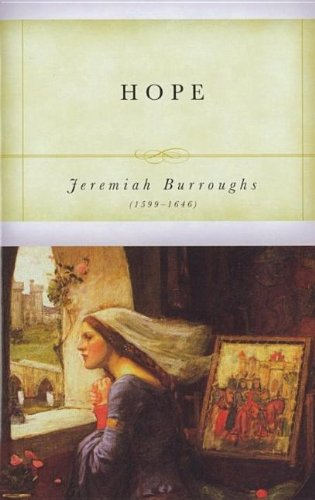 Hope (1573581712) by Jeremiah Burroughs; Don Kistler