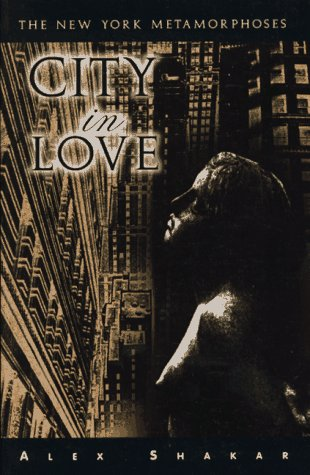 9781573660228: City in Love: The New York Metamorphoses