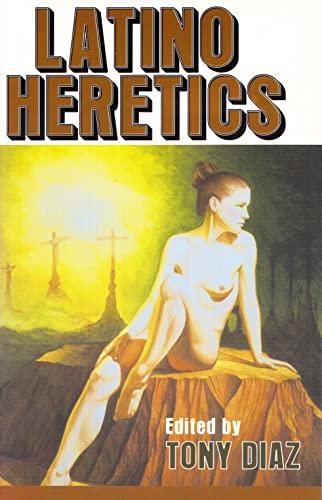 9781573660778: Latino Heretics