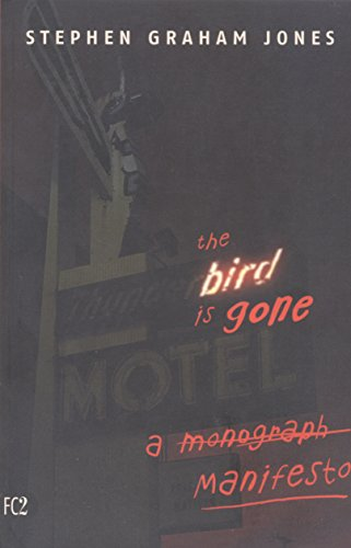 9781573661096: The Bird is Gone: A Manifesto