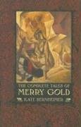 9781573661317: The Complete Tales of Merry Gold