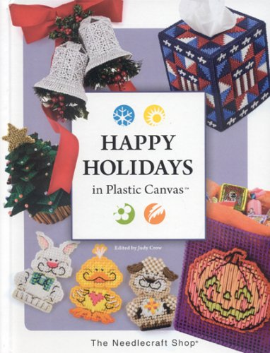 9781573672931: Happy Holidays in Plastic Canvas