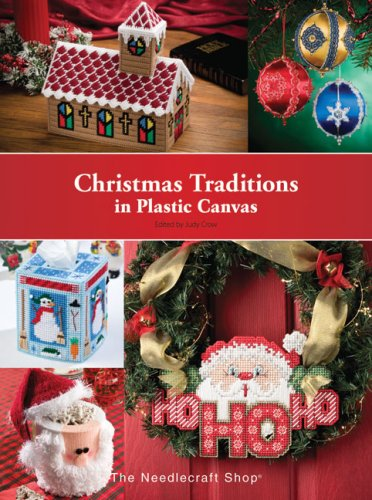 9781573673365: Christmas Traditions in Plastic Canvas