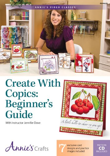 9781573673938: Create with Copics: Beginner's Guide: With Instructor Jennifer Dove