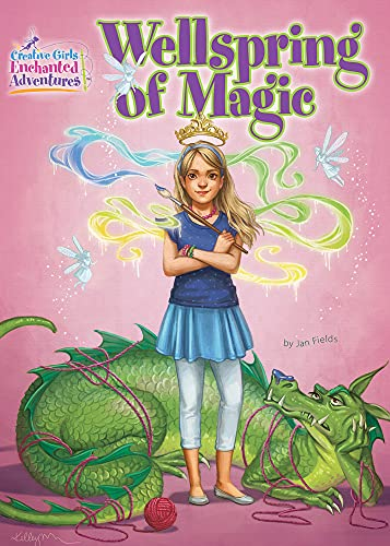9781573674638: Wellspring of Magic (Creative Girls Enchanted Adventures)