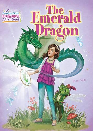 The Emerald Dragon (Creative Girls Enchanted 2): Fields, Jan