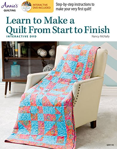 Learn to Make a Quilt from Start to Finish with Interactive DVD: McNally, Nancy