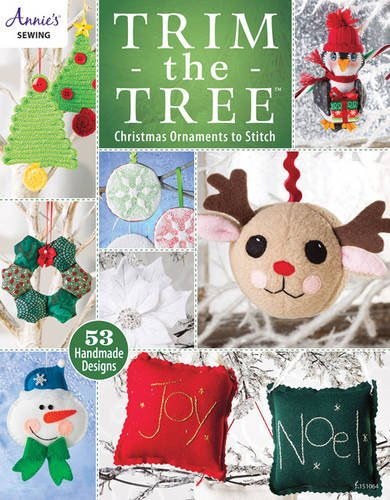 Trim the Tree: Christmas Ornaments to Stitch: 55 Handmade Designs [With Pattern(s)] (Annies): ...