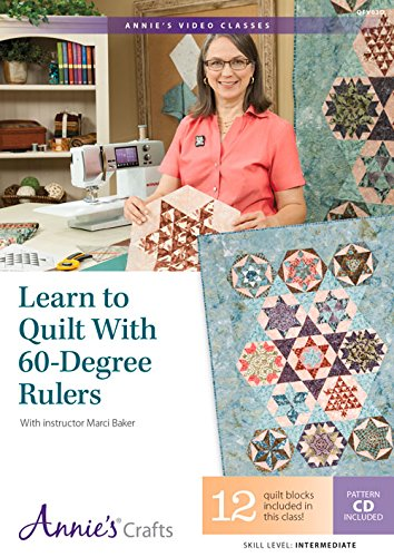 Learn to Quilt With 60-degree Rulers: With Instructor Marci Baker: Baker, Marci