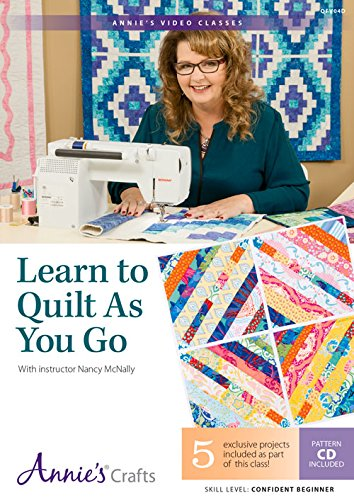 9781573677318: Learn to Quilt as You Go Class DVD: With Instructor Nancy McNally