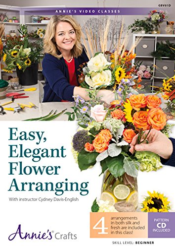 9781573678155: Easy, Elegant Flower Arranging: With Instructor Cydney Davis-English