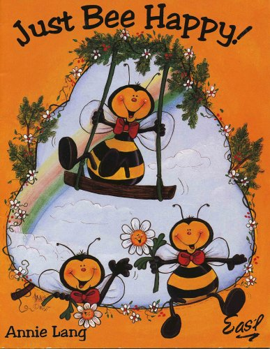 9781573770316: Just Bee Happy! decorative painting