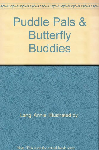 9781573770408: Puddle Pals & Butterfly Buddies