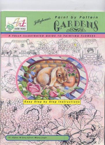 Jillybean's Paint By Pattern Gardens : A: Fitzhenry, Jillybean J.,