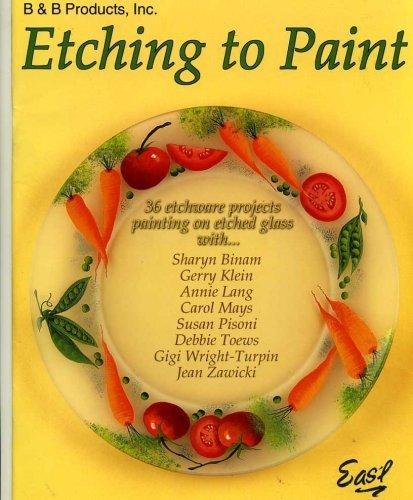 Etching to Paint: Binam, Sharyn; Klein,