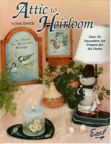 Attic to heirloom: Over 50 decorative art: Zawicki, Jean