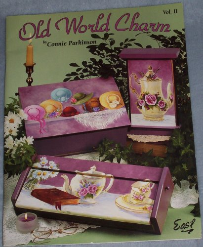 Old World Charm Vol. II (Craft Book, Painting, Wood): Connie Parkinson