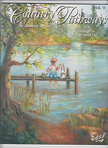 9781573772761: Country Pathways paintings in Acrylic and Oil Vol. 9