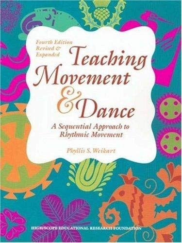 9781573790468: Teaching Movement & Dance: A Sequential Approach to Rhythmic Movement
