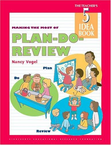 9781573790864: The Teacher's Idea Book 5: Plan, Do , Review (The Teacher's 5 Idea Book)