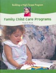 9781573792653: Building a High-Scope Program: Family Child Care Programs