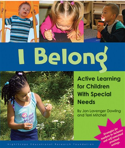 I Belong: Active Learning for Children with: Terri C. Mitchell