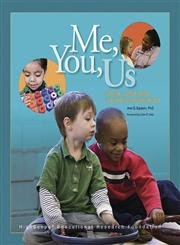 Me, You, Us : Social-Emotional Learning in Preschool: Ann S. Epstein