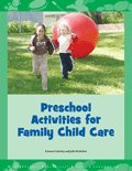 9781573795654: Preschool Activities for Family Child Care