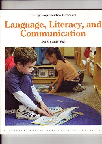 9781573796545: Language, Literacy, and Communication: The Highscope Preschool Curriculum