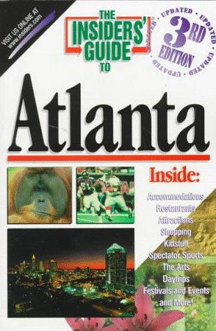 The Insiders' Guide to Atlanta: Karen Wantuck; Helen