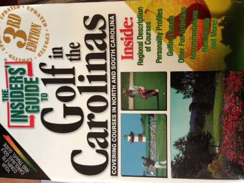 The Insiders' Guide to Golf in the Carolinas--3rd Edition: Martin, Scott; Willard, Mitch