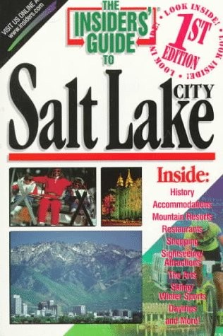 9781573800501: The Insiders' Guide to Salt Lake City (1st ed)