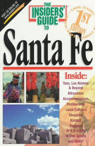 9781573800525: The Insiders' Guide to Santa Fe--1st Edition