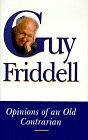 Opinions of an Old Contrarian: Friddell, Guy;Coccaro, Joe