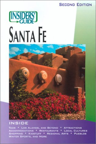 9781573801225: Insiders' Guide to Santa Fe