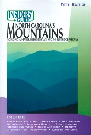 9781573801492: Insiders' Guide to North Carolina's Mountains