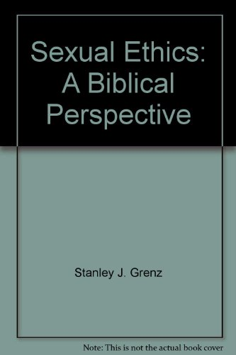 9781573830454: Sexual Ethics: A Biblical Perspective