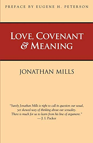 9781573830911: Love, Covenant & Meaning