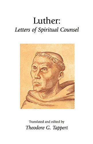 9781573830928: Luther: Letters of Spiritual Counsel (Library of Christian Classics)