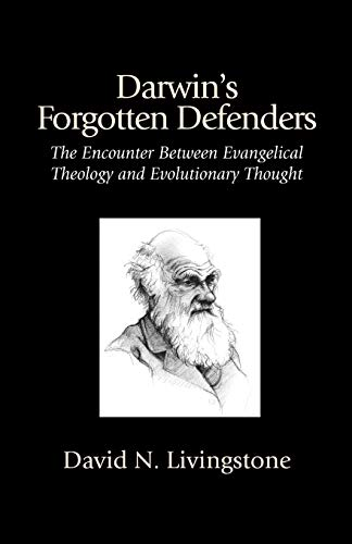 9781573830935: Darwin's Forgotten Defenders: The Encounter Between Evangelical Theology and Evolutionary Thought