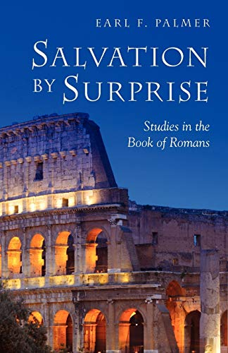 9781573831420: Salvation by Surprise: A Commentary on the Book of Romans