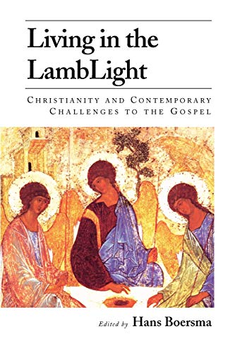 9781573831772: Living in the Lamblight: Christianity and Contemporary Challenges to the Gospel
