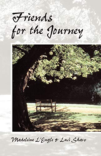 Friends for the Journey: LUCI SHAW, MADELEINE