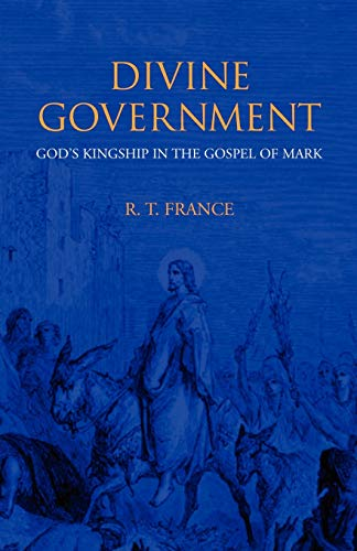 9781573832441: Divine Government: God's Kingship in the Gospel of Mark